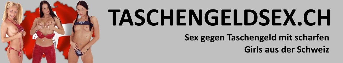 Taschengeldsex Schweiz